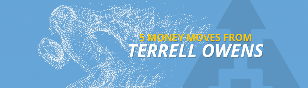 Mpower 5 Money Moves From Terrell Owens