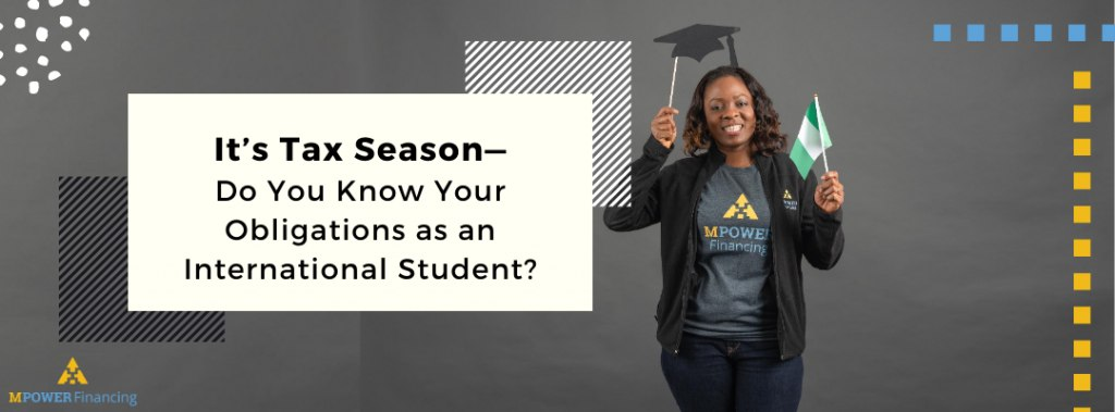 It's Tax Season—Do You Know Your Obligations as an International Student?